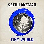 Seth Lakeman Tiny World (2-Track Single)