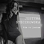 Justyna Steczkowska Kim Tu Jestem (Single)