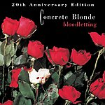 Concrete Blonde Bloodletting - 20th Anniversary Edition (Remastered)