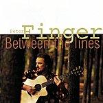 Peter Finger Between The Lines