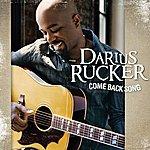 Darius Rucker Come Back Song (Single)