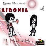 Aidonia Heart Is Hers - Single