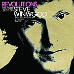 Steve Winwood Revolutions: The Very Best Of Steve Winwood (Bonus Track) (2010 Remaster)