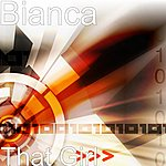 Bianca That Girl