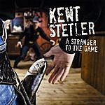 Kent Stetler A Stranger To The Game