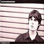 David Brookings Sounds Off