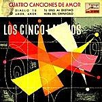 Los Cinco Latinos Vintage Pop No. 143 - Ep: Cuatro Canciones De Amor