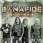 Bonafide Hard Livin Man