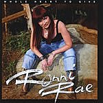 Ronni Rae Rivers Whole Heart To Give