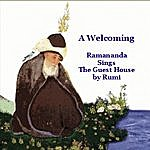 Ramananda A Welcoming (Rumi's The Guest House) - Single