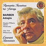 Leonard Bernstein Barber's Adagio And Other Romantic Favorites For Strings (Expanded Edition)