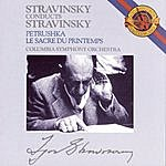 Igor Stravinsky Stravinsky: Petroushka (Original 1911 Version) & The Rite Of Spring (Le Sacre Du Printemps)