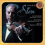 Isaac Stern Schubert: Piano Trio No. 1; Brahms: String Quintet No. 2; Bach: Sarabande & Double From Partita No. 1, Bwv 1002 [Expanded Edition]
