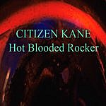 Citizen Kane Hot Blooded Rocker (4-Track Maxi-Single)