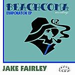 Jake Fairley Evaporator Ep