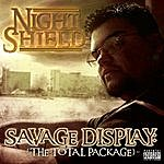 Night Shield Savage Display: The Total Package