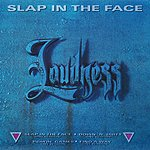 Loudness Slap In The Face (4-Track Maxi-Single)