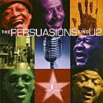The Persuasions The Persuasions Sing U2