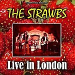 The Strawbs Live In London