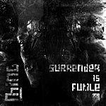 Ming Surrender Is Futile (3-Track Maxi-Single)