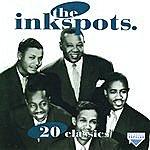The Ink Spots 20 Classics