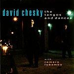 David Chesky The Tangos And Dances