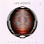 Lee Konitz Parallels