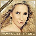 Debbie Loeb How Does It Feel (7-Track Maxi-Single)
