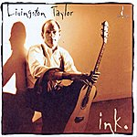 Livingston Taylor Ink