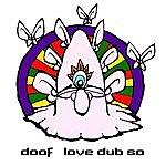 Doof Love Dub So EP