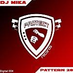 DJ Mika Pattern 28 (2-Track Single)