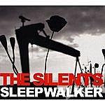 The Silents Sleepwalker