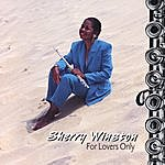 Sherry Winston For Lovers Only