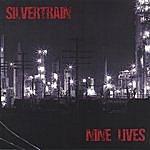 Silvertrain Nine Lives