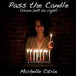 Michelle Citrin Pass The Candle