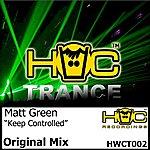 Matt G Keep Controlled (Original Mix)