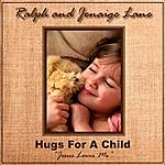"Ralph Hugs For A Child ""jesus Loves Me"""