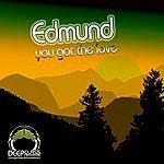 Edmund You Got The Love (3-Track Maxi-Single)