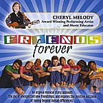 Cheryl Melody Friends Forever