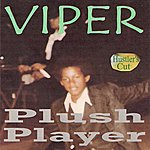 Viper Plush Player (Hustler's Cut)