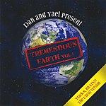 The Dan Tremendous Earth, Vol. I