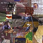 Pat Kinsella All Those Things That Appear