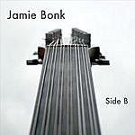 Jamie Bonk Side B