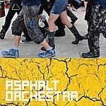 Asphalt Asphalt Orchestra