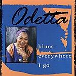 Odetta Blues Everywhere I Go