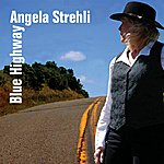 Angela Strehli Blue Highway