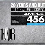 Thunder 20 Years And Out - The Farewell - Live At Hammersmith Apollo 2009