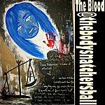 The Blood @thebodysnacthersball