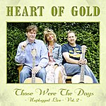 Heart Of Gold Band Those Were The Days - Unplugged Live Vol. 2