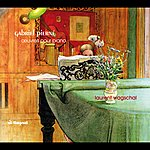 Laurent Wagschal Gabriel Pierné : Piano Works/Oeuvres Pour Piano
